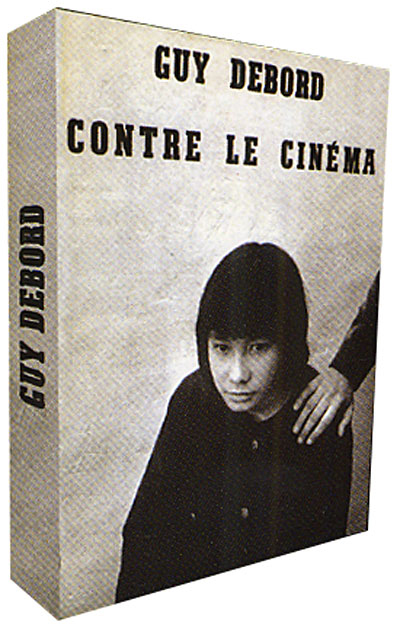 GuyDebord_contre le cinema