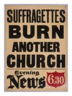 suffragettes burn another church